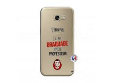 Coque Samsung Galaxy A5 2017 J Peux Pas J Ai Un Braquage Avec Le Professeur