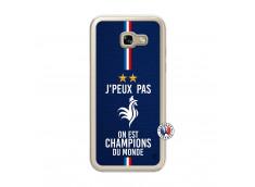 Coque Samsung Galaxy A5 2017 Je Peux Pas On Est Les Champions Du Monde Translu