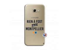 Coque Samsung Galaxy A5 2017 Rien A Foot Allez Montpellier