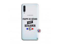 Coque Samsung Galaxy A50 Frappe De Batard Comme Benjamin