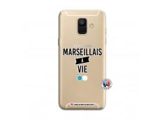 Coque Samsung Galaxy A6 2018 Marseillais à Vie