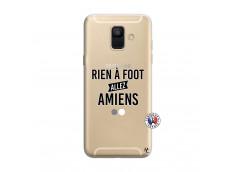 Coque Samsung Galaxy A6 2018 Rien A Foot Allez Amiens