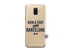 Coque Samsung Galaxy A6 2018 Rien A Foot Allez Barcelone