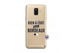 Coque Samsung Galaxy A6 2018 Rien A Foot Allez Bordeaux
