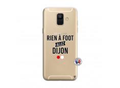 Coque Samsung Galaxy A6 2018 Rien A Foot Allez Dijon