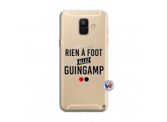 Coque Samsung Galaxy A6 2018 Rien A Foot Allez Guingamp