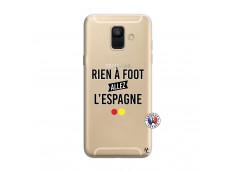 Coque Samsung Galaxy A6 2018 Rien A Foot Allez L'Espagne
