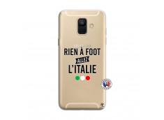 Coque Samsung Galaxy A6 2018 Rien A Foot Allez L'Italie