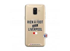 Coque Samsung Galaxy A6 2018 Rien A Foot Allez Liverpool