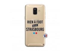 Coque Samsung Galaxy A6 2018 Rien A Foot Allez Strasbourg
