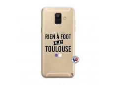 Coque Samsung Galaxy A6 2018 Rien A Foot Allez Toulouse