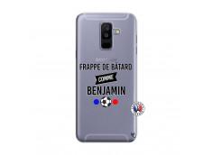 Coque Samsung Galaxy A6 Plus Frappe De Batard Comme Benjamin