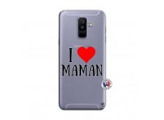 Coque Samsung Galaxy A6 Plus I Love Maman