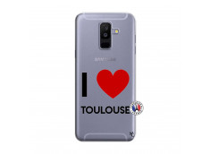 Coque Samsung Galaxy A6 Plus I Love Toulouse