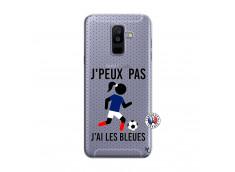 Coque Samsung Galaxy A6 Plus Je Peux Pas J Ai Les Bleues Maillot