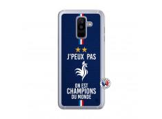 Coque Samsung Galaxy A6 Plus Je Peux Pas On Est Les Champions Du Monde Translu