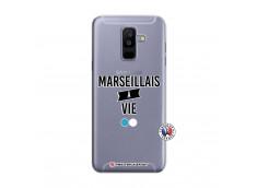 Coque Samsung Galaxy A6 Plus Marseillais à Vie