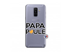 Coque Samsung Galaxy A6 Plus Papa Poule