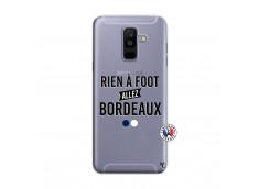 Coque Samsung Galaxy A6 Plus Rien A Foot Allez Bordeaux