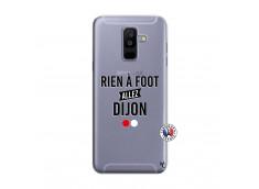 Coque Samsung Galaxy A6 Plus Rien A Foot Allez Dijon