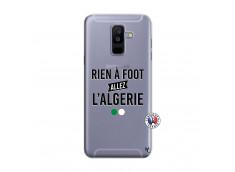 Coque Samsung Galaxy A6 Plus Rien A Foot Allez L Algerie