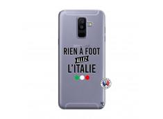 Coque Samsung Galaxy A6 Plus Rien A Foot Allez L'Italie