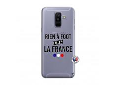 Coque Samsung Galaxy A6 Plus Rien A Foot Allez La France