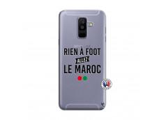 Coque Samsung Galaxy A6 Plus Rien A Foot Allez Le Maroc