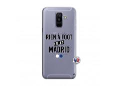 Coque Samsung Galaxy A6 Plus Rien A Foot Allez Madrid