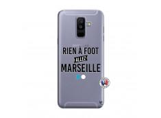 Coque Samsung Galaxy A6 Plus Rien A Foot Allez Marseille