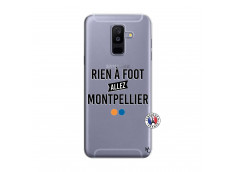 Coque Samsung Galaxy A6 Plus Rien A Foot Allez Montpellier