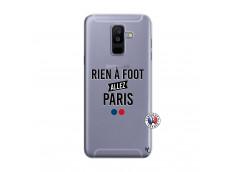 Coque Samsung Galaxy A6 Plus Rien A Foot Allez Paris