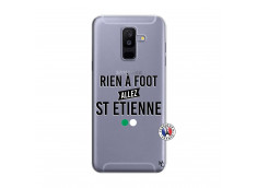 Coque Samsung Galaxy A6 Plus Rien A Foot Allez St Etienne
