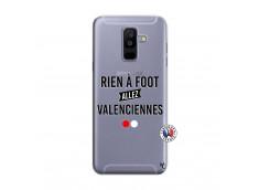 Coque Samsung Galaxy A6 Plus Rien A Foot Allez Valenciennes