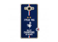 Coque Samsung Galaxy A7 2015 Je Peux Pas On Est Les Champions Du Monde Translu