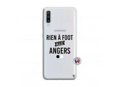 Coque Samsung Galaxy A70 Rien A Foot Allez Angers