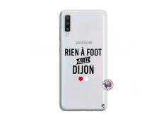 Coque Samsung Galaxy A70 Rien A Foot Allez Dijon