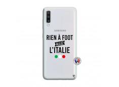 Coque Samsung Galaxy A70 Rien A Foot Allez L'Italie