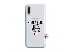 Coque Samsung Galaxy A70 Rien A Foot Allez Metz