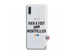 Coque Samsung Galaxy A70 Rien A Foot Allez Montpellier