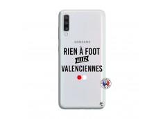 Coque Samsung Galaxy A70 Rien A Foot Allez Valenciennes