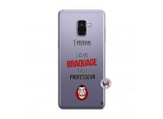Coque Samsung Galaxy A8 2018 J Peux Pas J Ai Un Braquage Avec Le Professeur