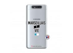 Coque Samsung Galaxy A80 Marseillais à Vie