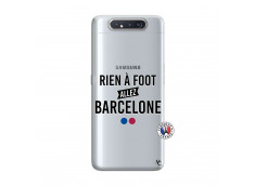 Coque Samsung Galaxy A80 Rien A Foot Allez Barcelone