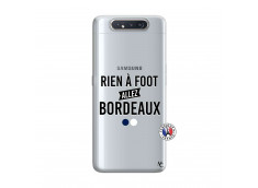 Coque Samsung Galaxy A80 Rien A Foot Allez Bordeaux