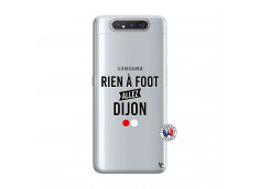 Coque Samsung Galaxy A80 Rien A Foot Allez Dijon