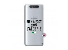 Coque Samsung Galaxy A80 Rien A Foot Allez L Algerie