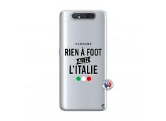 Coque Samsung Galaxy A80 Rien A Foot Allez L'Italie
