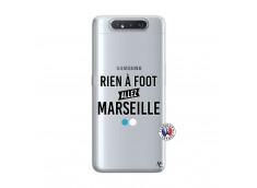 Coque Samsung Galaxy A80 Rien A Foot Allez Marseille