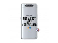 Coque Samsung Galaxy A80 Rien A Foot Allez Montpellier